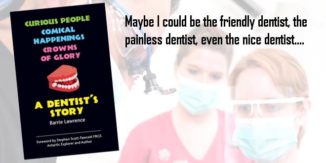 A Dentist's Story